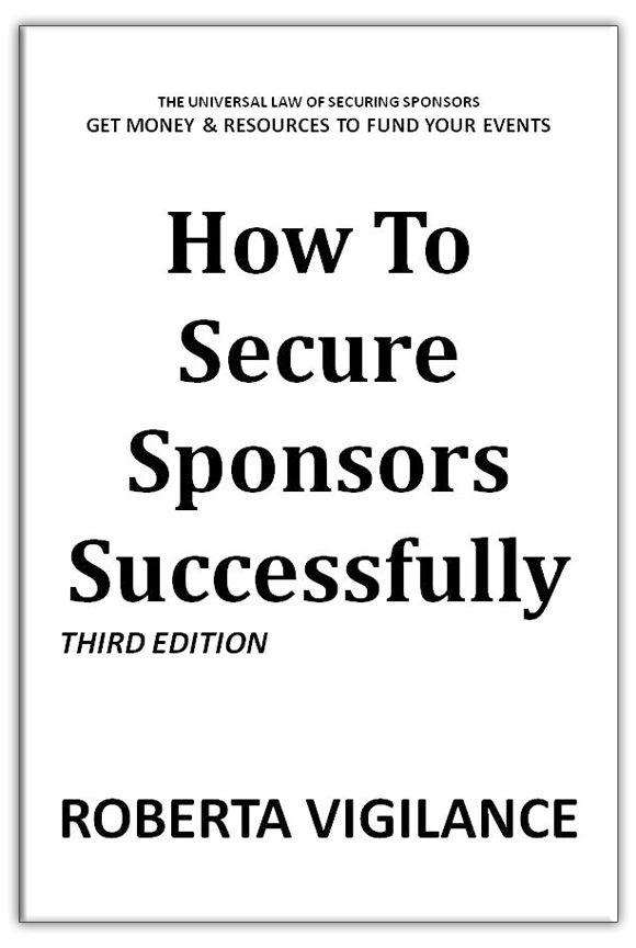 How to Secure Sponsors Successfully- Third Edition- Event Sponsorship